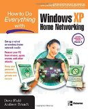 Book Cover How to Do Everything with Windows XP Home Networking: Keeping Your PC Safe