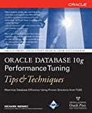 Book Cover Oracle Database 10g Performance Tuning Tips & Techniques (Oracle Press)