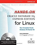 Book Cover Hands-On Oracle Database 10g Express Edition for Linux (Osborne ORACLE Press Series)