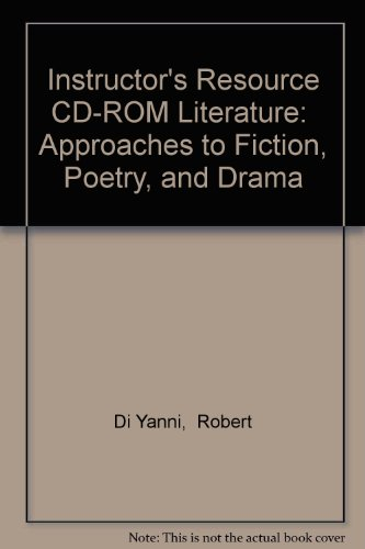 Book Cover Instructor's Resource CD-ROM Literature:  Approaches to Fiction, Poetry, and Drama