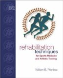 Book Cover Rehabilitation Techniques for Sports Medicine and Athletic Training with Laboratory Manual and eSims Password Card (Rehabilitation Techniques in Sports Medicine)
