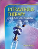 Book Cover Intravenous Therapy for Health Care Personnel with Student CD-ROM