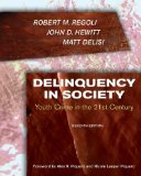 Book Cover Delinquency in Society:: Youth Crime in the 21st Century