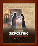 Book Cover Inside Reporting: A Practical Guide to the Craft of Journalism