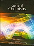 Book Cover Principles of General Chemistry - Chem 210 and 211 Custom edition for NIU - Textbook Only