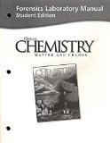 Book Cover Forensics Laboratory Manual: Chemistry Matter and Change,Student Edition
