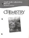 Book Cover Chemistry: Matter and Change (Small-scale Laboratory Manual Student Edition)
