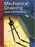 Book Cover Mechanical Drawing: Board and CAD Techniques, Student Edition