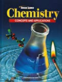 Book Cover Chemistry: Concepts and Applications, Student Edition