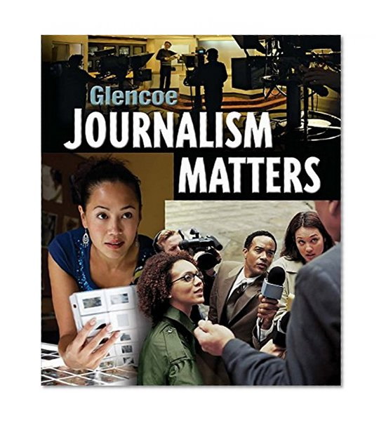 Book Cover Glencoe Journalism Matters