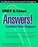 Book Cover UNIX and LINUX Answers!: Certified Tech Support
