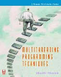 Book Cover Multithreading Programming Techniques (J. Ranade Workstation Series)
