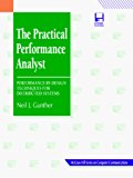 Book Cover The Practical Performance Analyst: Performance-By-Design Techniques for Distributed Systems (Mcgraw-Hill Series on Computer Communications)
