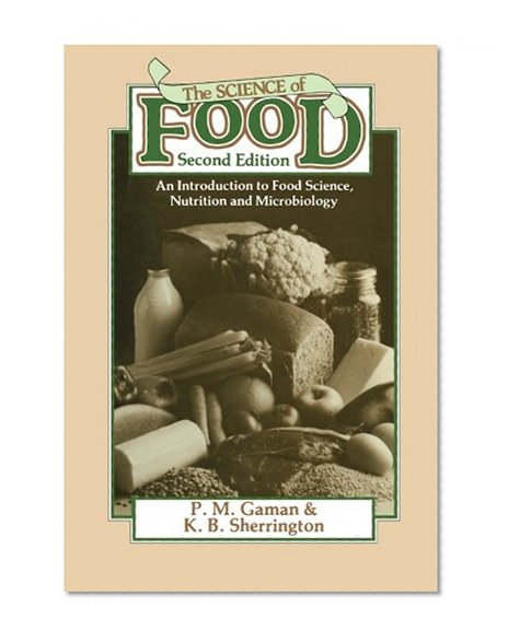 Book Cover The Science of Food: An Introduction to Food Science, Nutrition and Microbiology (Pergamon international library)