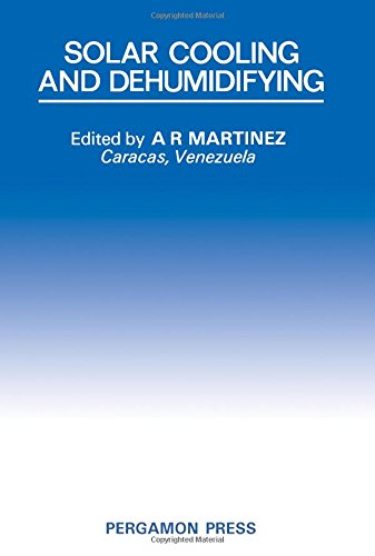 Book Cover Solar Cooling and Dehumidifying: 1st: International Conference Proceedings