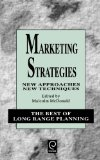 Book Cover Marketing Strategies: New Approaches, New Techniques (Best of Long Range Planning - Second Series)
