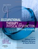 Book Cover Occupational Therapy and Physical Dysfunction: Enabling Occupation, 6e