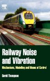 Book Cover Railway Noise and Vibration: Mechanisms, Modelling and Means of Control
