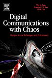 Book Cover Digital Communications with Chaos: Multiple Access Techniques and Performance