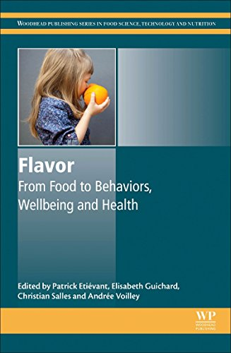 Book Cover Flavor: From Food to Behaviors, Wellbeing and Health (Woodhead Publishing Series in Food Science, Technology and Nutrition)