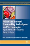Book Cover Advances in Food Traceability Techniques and Technologies: Improving Quality Throughout the Food Chain (Woodhead Publishing Series in Food Science, Technology and Nutrition)