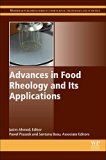 Book Cover Advances in Food Rheology and its Applications (Woodhead Publishing Series in Food Science, Technology and Nutrition)