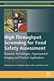 Book Cover High Throughput Screening for Food Safety Assessment: Biosensor Technologies, Hyperspectral Imaging and Practical Applications (Woodhead Publishing Series in Food Science, Technology and Nutrition)