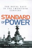 Book Cover Standard of Power; The Royal Navy in the Twentieth Century