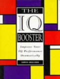 Book Cover The IQ Booster: How to Dramatically Improve Your Performance on IQ Tests