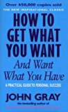 Book Cover How to Get What You Want & Want