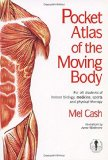 Book Cover Pocket Atlas of the Moving Body: For All Students of Human Biology, Medicine, Sports and Physical Therapy