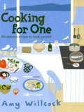 Book Cover Cooking for One: 150 Delicious Recipes to Treat Yourself
