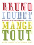 Book Cover Mange Tout: Bistro Cooking with a Modern Twist