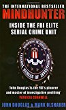 Book Cover Mindhunter: Inside the FBI Elite Serial Crime Unit