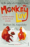 Book Cover Monkeyluv: And Other Essays on Our Lives as Animals
