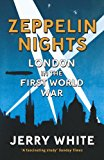 Book Cover Zeppelin Nights: London in the First World War