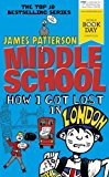 Book Cover Middle School: How I Got Lost in London: (Middle School 5)
