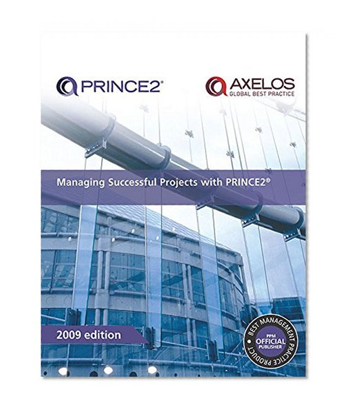 Book Cover Managing Successful Projects with PRINCE2 2009 Edition Manual