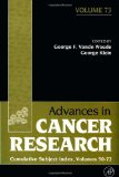 Book Cover Advances in Cancer Research, Volume 73: Cumulative Subject Index