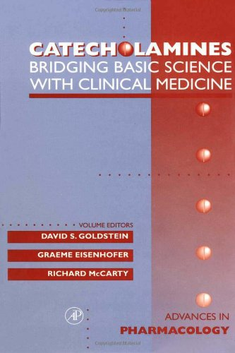 Book Cover Catecholamines: Bridging Basic Science with Clinical Medicine