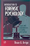 Book Cover Introduction to Forensic Psychology: Issues and Controversies in Crime and Justice