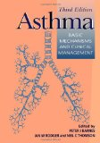 Book Cover Asthma, Third Edition: Basic Mechanisms and Clinical Management