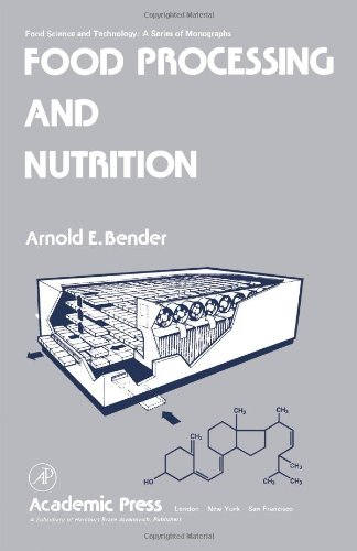 Book Cover Food Processing and Nutrition (Food Science and Technology)