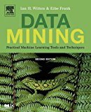 Book Cover Data Mining: Practical Machine Learning Tools and Techniques, Second Edition (Morgan Kaufmann Series in Data Management Systems)