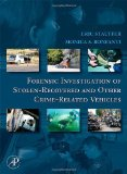 Book Cover Forensic Investigation of Stolen-Recovered and Other Crime-Related Vehicles