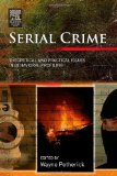 Book Cover Serial Crime: Theoretical and Practical Issues in Behavioral Profiling