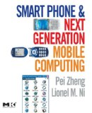 Book Cover Smart Phone and Next Generation Mobile Computing (Morgan Kaufmann Series in Networking (Paperback))