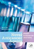 Book Cover Novel Anticancer Agents: Strategies for Discovery and Clinical Testing