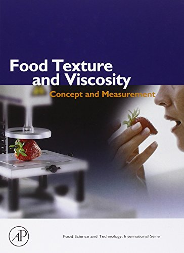 Book Cover Food Texture and Viscosity, Second Edition: Concept and Measurement (Food Science and Technology)