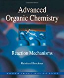 Book Cover Advanced Organic Chemistry: Reaction Mechanisms (Advanced Organic Chemistry Series)
